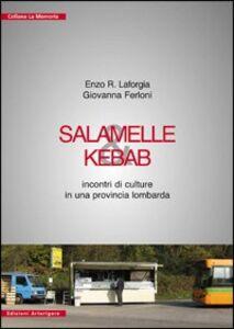 Salamelle & kebab. Incontri di culture in una provincia lombarda