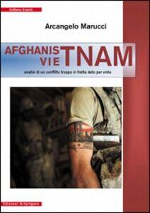 Afganistnam. Analisi di un conflitto troppo in fretta dato per vinto