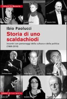 Winniearcher.com Storia di uno scaldachiodi. Incontri con personaggi della cultura e della politica (1969-2010) Image