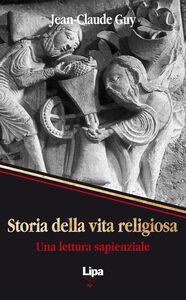Storia della vita religiosa. Una lettura sapienziale