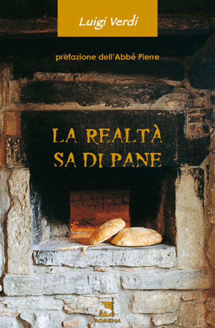 La realtà sa di pane
