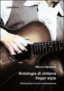 Antologia di chitarra finger style. White gospel e musica contemporanea