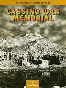 Cassino War Memorial. Le immagini della battaglia. Ediz. italiana, polacca, inglese, tedesca e francese