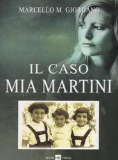 Libro Il caso Mia Martini Marcello M. Giordano