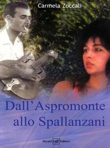 Dall'Aspromonte allo Spallanzani