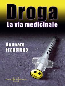 Droga. La via medicinale