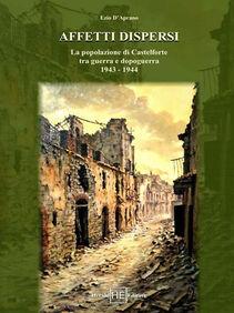 Affetti dispersi. La popolazione di Castelforte tra guerra e dopoguerra 1943-1944