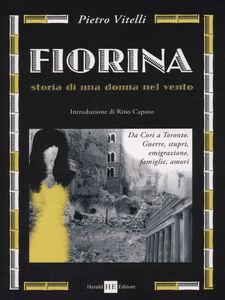 Fiorina. Storia di una donna nel vento