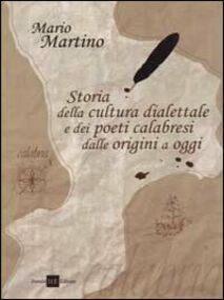 Storia della cultura dialettale e dei poeti calabresi dalle origini a oggi