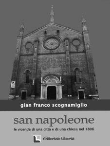 San Napoleone. Le vicende di una città e di una chiesa nel 1806