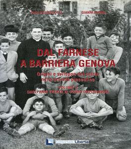Dal Farnese a Barriera Genova. Origini e sviluppo del calcio nella società piacentina. Vol. 2: Dagli anni trenta al primo dopoguerra.
