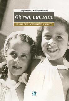 Gh'era una vota - Giorgio Eremo,Cristiana Emiliani - copertina