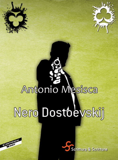 Nero Doestoevskij