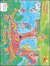Le storie di bosco arancione. Storie per educare