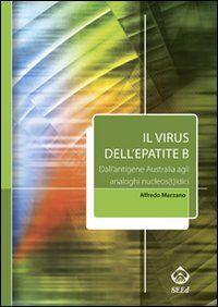 Il virus dell'epatite B. Dall'antigene australia agli analoghi nucleos(t)idici