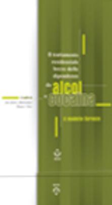 Capturtokyoedition.it Il trattamento residenziale breve delle dipendenze da alcol e cocaina. Il modello Soranzo Image