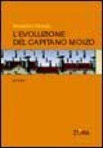 L' evoluzione del capitano Moizo. Cronache dei bombardamenti 2001-2003