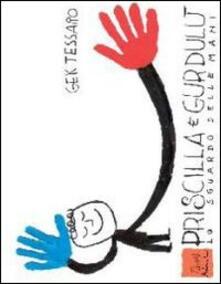 Librisulladiversita.it Priscilla e Gurdulù. Lo sguardo delle mani. Con DVD Image