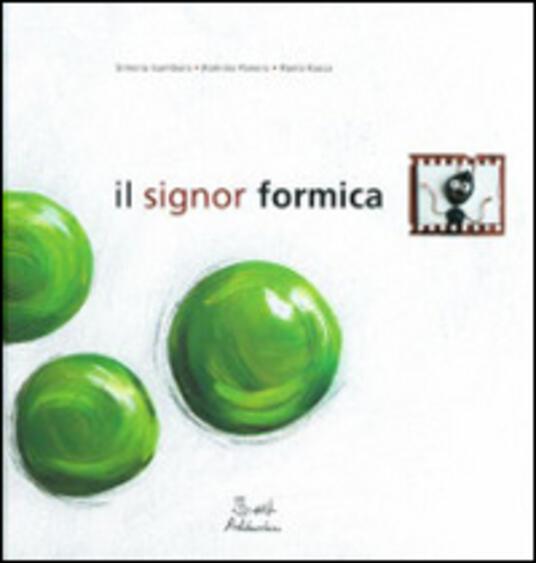 Il signor Formica - Romina Panero,Simona Gambaro,Paolo Racca - copertina