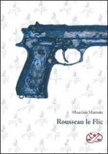 Filippodegasperi.it Rousseau le Flic Image
