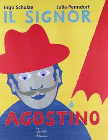 Il signor Agostino. Ediz. illustrata.pdf