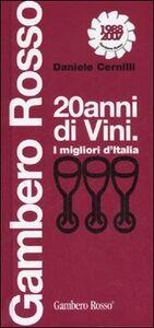Venti anni di vini. I migliori d'Italia