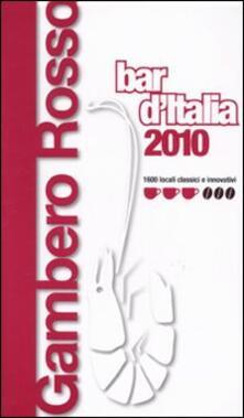 Bar d'Italia del Gambero Rosso 2010 - copertina