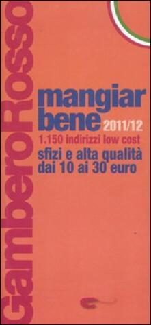 Antondemarirreguera.es Mangiarbene 2011-2012. 1150 indirizzi low cost Image