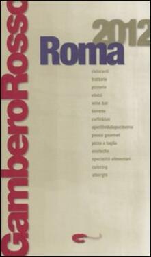 Letterarioprimopiano.it Roma del Gambero Rosso 2012 Image