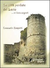 Le citta perdute del Lazio e i loro segreti