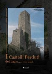 I castelli perduti del Lazio e i loro segreti