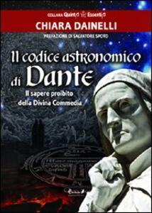 Il codice astronomico di Dante. Il sapere proibito della Divina Commedia
