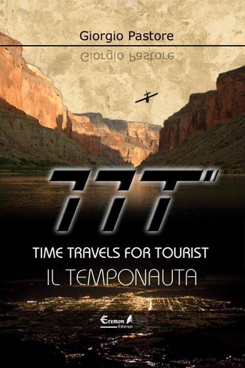 TTT. Time travels for tourists. Il temponauta