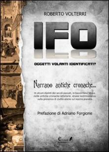 Osteriacasadimare.it IFO. Oggetti volanti identificati narrano antiche cronache Image