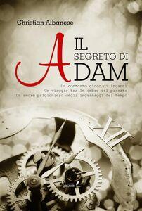 Ebook Il segreto di Adam Albanese, Christian