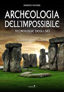 Winniearcher.com Archeologia dell'impossibile. Tecnologie degli dèi Image