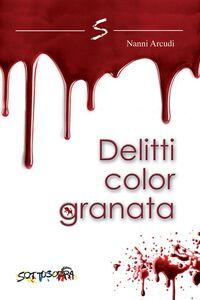 Delitti color granata