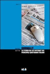 Giornali.it. La storia dei siti internet dei principali quotidiani italiani