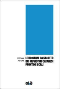 Le romanze da salotto dei musicisti catanesi Frontini e Calì