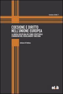 Coesione e diritto nell'Unione Europea. La nuova disciplina dei fondi strutturali comunitari nel regolamento 1083/2006