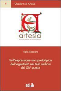 Sull'espressione non prototipica dell'agentività nei testi siciliani del XIV secolo
