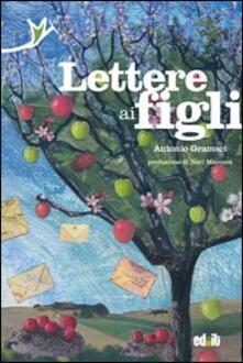 Lettere ai figli - Antonio Gramsci - copertina