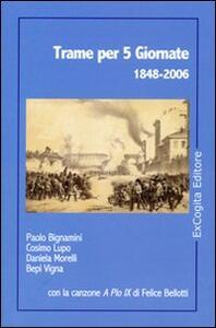 Trame per 5 giornate 1848-2006