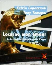 Lpgcsostenible.es Locarno mon amour. Un festival del cinema a misura d'uomo Image