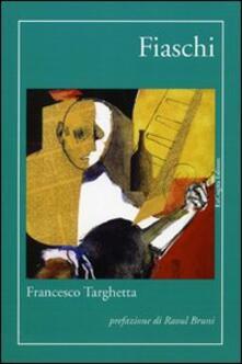 Fiaschi - Francesco Targhetta - copertina