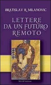 Lettere da un futuro remoto