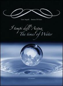I tempi dell'acqua-The times of water