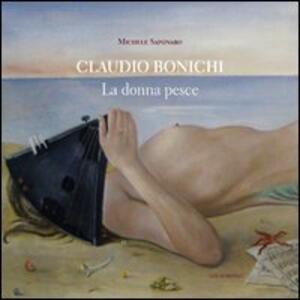 Claudio Bonichi. La donna pesce