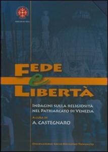 Fede e libertà. Indagine sulla religiosità nel Patriarcato di Venezia
