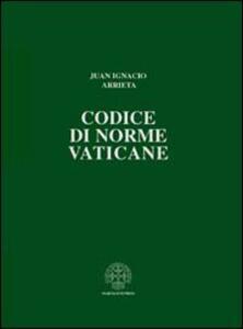 Codice di norme vaticane. Ordinamento giuridico dello Stato della Città del Vaticano